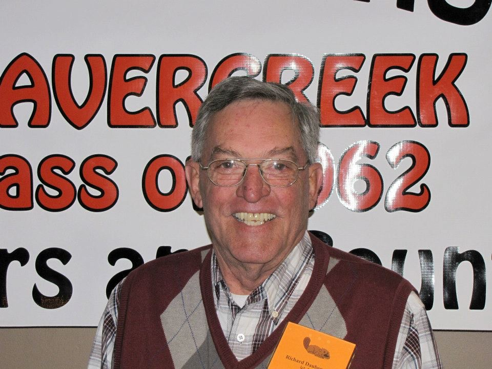 Saddened and heartbroken to hear about Dick's passing. Paying for all of you. (Picture taken at our 50th Class Reunion, Beavercreek High School Class, 1962, October 2012.)