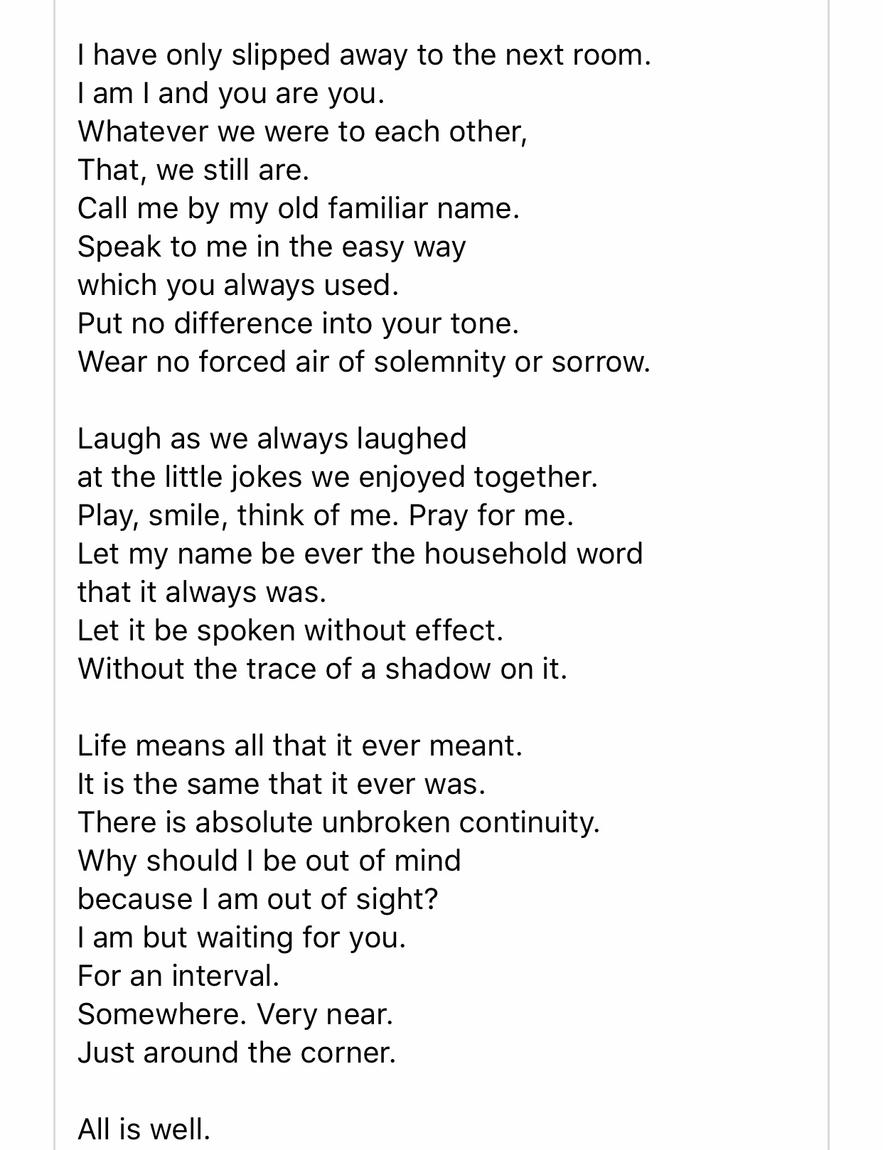 An excerpt from a poem by Henry Scott Holland speaks for us. Benjamin and all of you are in our thoughts. Betancourt/Agnew & Cecere Families