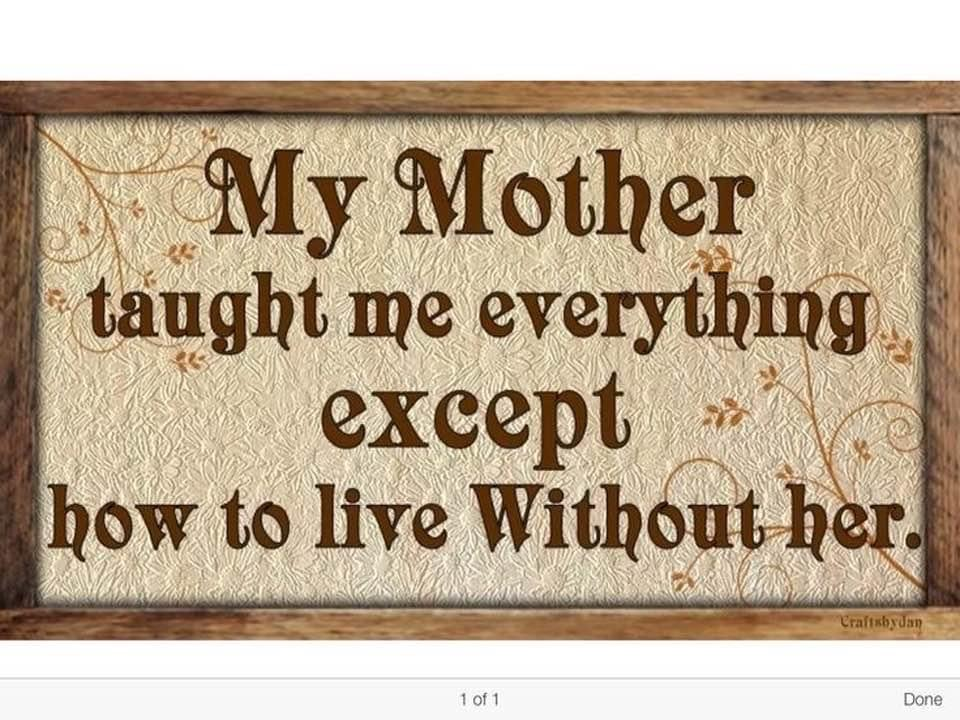 Happy Mother's Day to all the mothers here and in the hereafter xo
