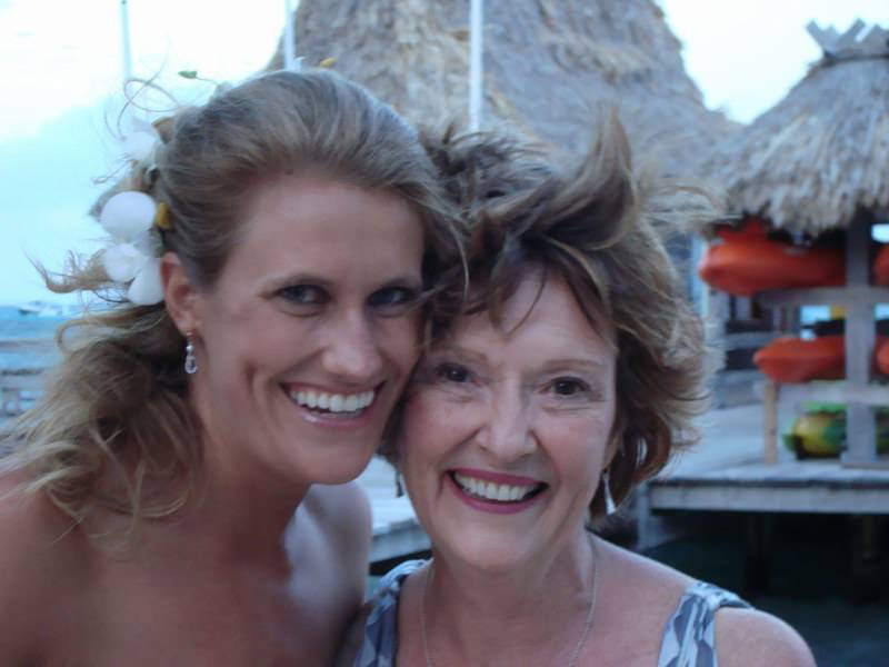 Dana and Mom at my wedding in Belize