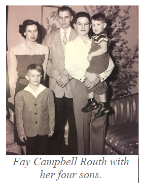 Fay Campbell Routh with her four sons